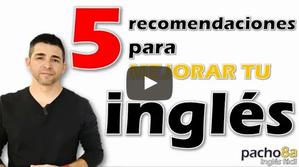 5 recomendaciones para mejorar tu nivel de inglés con ayuda del canal