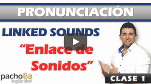 Consejos para mejorar tu pronunciación en inglés - Sonidos enlazados – Linked sounds