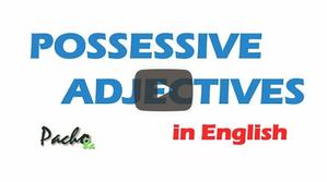 Adjetivos posesivos en Inglés - Explicación en español + QUIZ