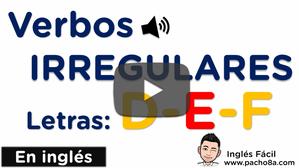 Aprende y practica los verbos irregulares más comunes en inglés - Letras D - E - F