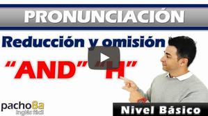 """Consejos para mejorar tu pronunciación en inglés – Reducción """"AND"""" y omisión """"H"""""""