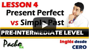 Lección 4  Presente Perfecto vs Pasado Simple - Aprende a diferenciarlos.