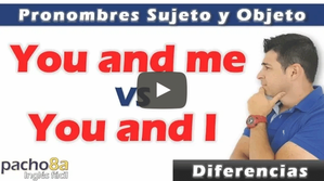 You and I vs You and ME - Pronombres Sujeto y Objeto