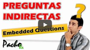 Cómo aplicar fácilmente preguntas indirectas - Embedded Questions en inglés
