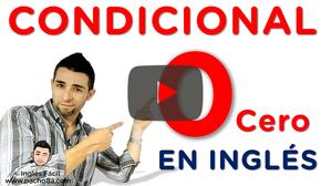El condicional 0 (Cero) en inglés - Así de simple