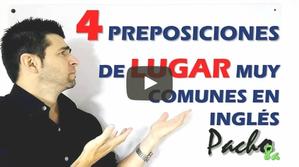 4 Preposiciones de lugar muy comunes en inglés - Incluye práctica