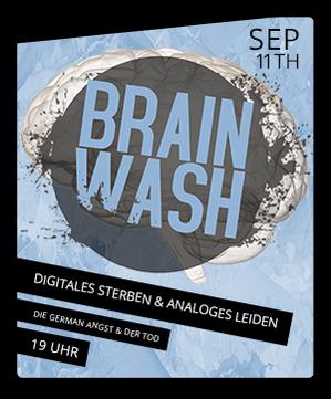 Brainwash XV - Digitales Sterben und Analoges Leiden: Die German Angst & der Tod