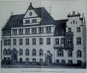 Das Gebäude der Bergschule Aachen 1904