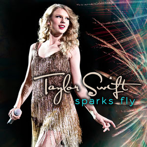 Sparks Fly (Big Machine Records, 2011)