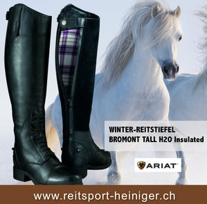 Reitsport Heiniger, Schönbühl - Blogartikel Winter-Reitstiefel Ariat Mod. Bromont Tall H2O Insulated