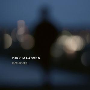 Cover des Albums Echoes von Dirk Maassen