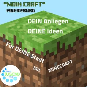 Main Craft Würzburg - Zeigt uns mit Minecraft eure Ideen für die Stadt Würzburg!