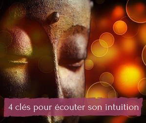 4 clés pour écouter son intuition