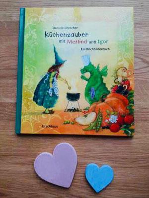 Daniela Drescher - Küchenzauber mit Merlind und Igor