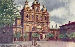 Atvirutė. Vilnius. Kahan & Co. Berlin SW. Graikų katalikų bažnyčia / Postcard. Kahan & Co. Berlin SW. Greek Orthodox Church