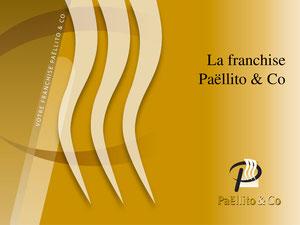 Télécharger, pour tout savoir sur la franchise Paëllito & Co