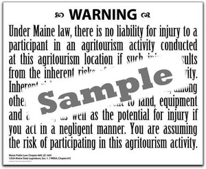 Maine Farm Liability Signs - 2' x 3' - Available printed on paper, laminated paper, mounted on foam core, or printed on high quality, indoor/outdoor banner material. Prices range from $10 - $50.