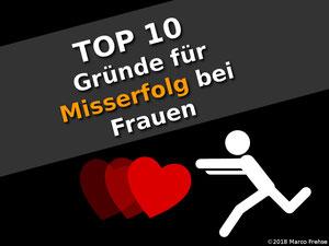 TOP 10 Gründe für Misserfolg bei Frauen