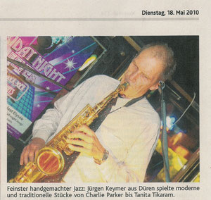 Subtle handmade jazz: Juergen Keymer from Dueren plays modern and consuetudinary pieces from Charlie Parker to Tanita Tikaram.