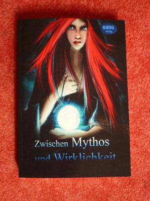 Zwischen Mythos und Wirklichkeit
