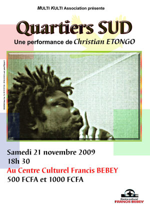 affiche performance Quartier Sud 2009 Photo de Christian Etongo