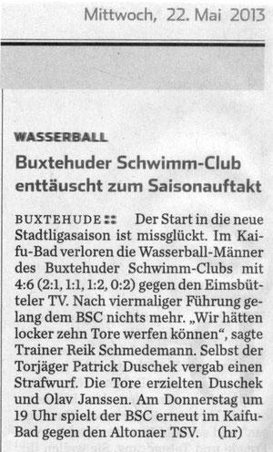 Wasserball/ Buxtehuder Schwimm-Club enttäuscht zum Saisonauftakt. Hamburger Abendblatt vom 22.05.2013