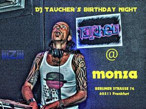 DJ Tauchers b-day-night im Monza