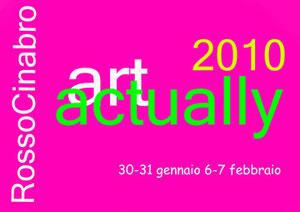 Premio Art Actually -  RossoCinabro - Roma 2010