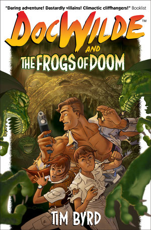 Gary Chaloner's cover for the new improved edition of DOC WILDE AND THE FROGS OF DOOM