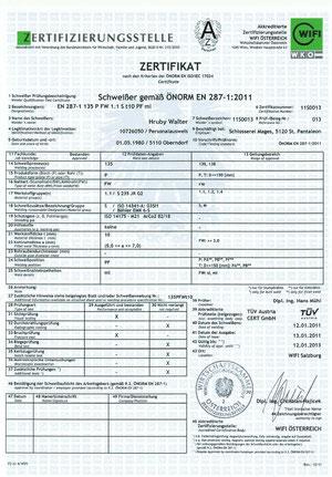 Zertifikat Schweißer gemäß ÖNORM EN 287 - 1 2011 - Walter Hruby