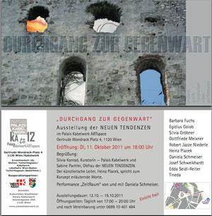 """Einladung zur Ausstellung """"Durchgang zur Gegenwart""""am 11.Okt.2011 18h im Artspace Kabelwerk"""
