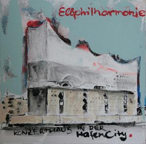 Hamburg.Die Elbphilharmonie.Acryl/Leinwand.20x20cm