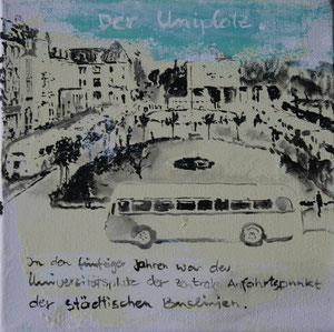Der Uniplatz der 50er Jahre.Acryl/Leinwand.20x20cm