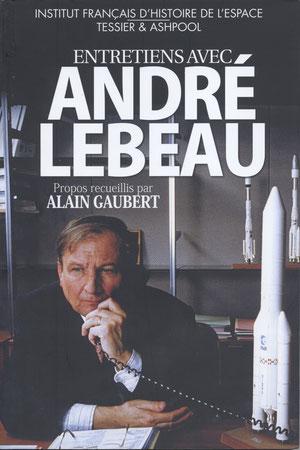 Entretiens avec André Lebeau 2013