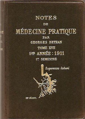 A partir de 1902 il va publier tous les semestres des petits livres (In 16) de notes de médecine pratique d'environ 300 pages et reliées en cuir.