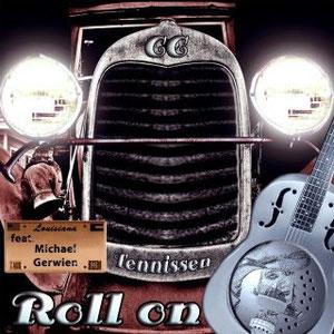 """Der neue Titel von C.C.Tennissen heißt """"Roll On - featuring Michael Gerwien"""". Er zeigt die Bandbreite der Ausnahmekünstlerin mit der oktavenreichen Stimme und ist die erste Auskopplung vom geplanten A"""