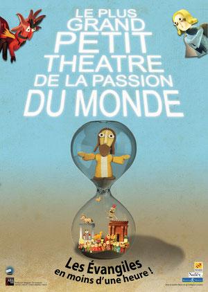 affiche du spectacle Le plus grand petit théâtre de la passion du monde.