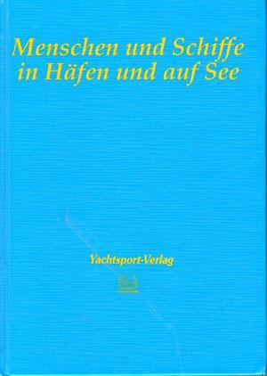 """""""Menschen und Schiffe in Häfen und auf See"""""""