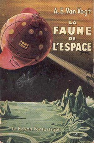 N° 15. Van Vogt, La faune de l'espace.