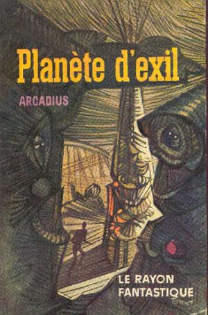 N° 111. Arcadius, Planète d'exil.
