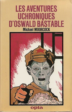 N° 88. Moorcock, Les aventures uchroniques d'Oswald Bastable.