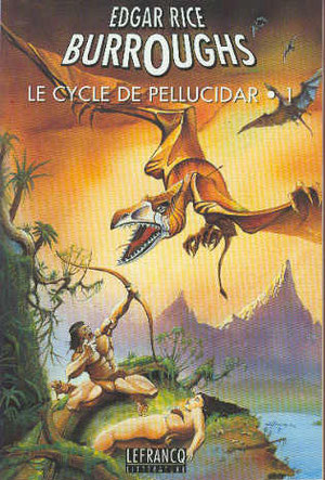 Réédition du cycle de Péllucidar mais en 3 volumes.