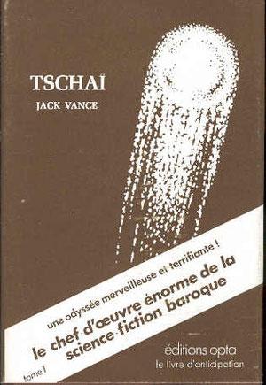 N° 33. Vance, Tschaï 1. Comment peut-on ne pas le lire ?