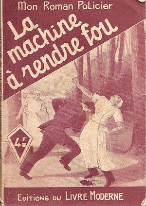 Ferenczi, Mon Roman Policier, seulemenbt 4 SF dans cette collection éditée entre 1946 et 1953.