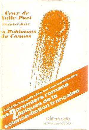 N° 25. Carsac, Ceux de nulle-part. Le premier et seul Franc de cette collection.