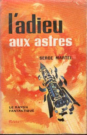 N° 57. Martel, L'adieu aux astres.