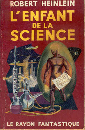N° 20. Heinlein, L'enfant de la science.