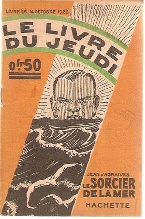 Série de 14 fascicules encore incomplète à ce jour. Edités entre octobre 1926 et janvier 1927. Le N° 25, premier de la série.