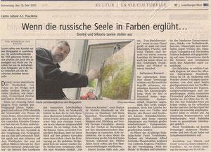 Russische Malerei: Dmitry u. Viktoria Levine. Luxemburger Wort,  19.5.2005