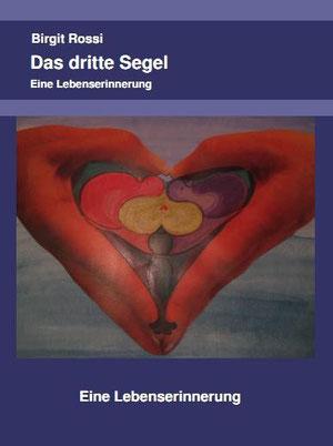 Das Dritte Segel, Birgit Rossi